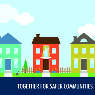 Together for Safer Communities Public Meetings