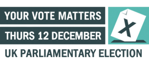 Decorative image advertising YOUR VOTE MATTERS - THURS 12 DECEMBER 2019 - - UK PARLIAMENTARY ELECTION